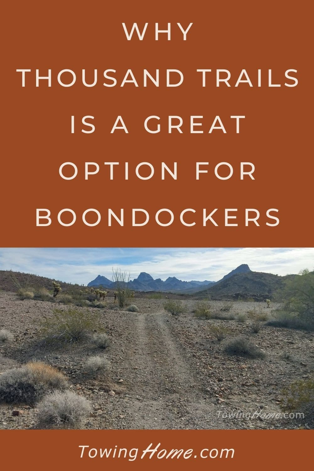 Why Thousand Trails Is a Great Option for Boondockers!